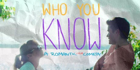 Who You Know - Free Screening @ Roehampton (Crucible Theatre-Duschene 003) tickets