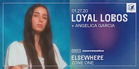 Nuevo Noise: Loyal Lobos @ Elsewhere (Zone One) tickets
