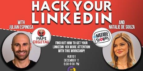 Hack Your LinkedIn Profile with Natalie De Souza Ferreyra & Julian Espinosa tickets