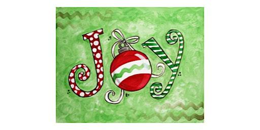 Painting Class - Christmas Joy - Free $5 Tradewind gift card
