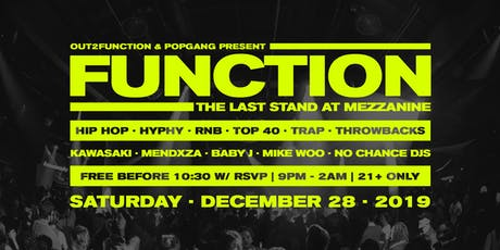 FREE RSVP: FUNCTION - The Last Stand at Mezzanine tickets