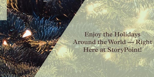 StoryPoint Chesterton presents: Christmas Around the World!