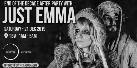 deepAUS presents: End of the Decade After Party with Just Emma tickets