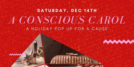A Conscious Carol: A Holiday Popup for a Cause tickets