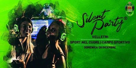 ☊ Silent Party® ☊ Velletri Dom 08 Dic Sport nel Cuore biglietti