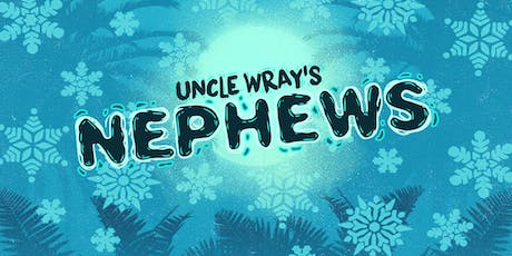 Uncle Wray's Nephews Sunday Dinner + Winter Carnival tickets