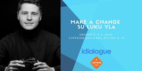 Make a change su Luku Yla tickets