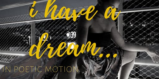 I Have a Dream...In Poetic Motion