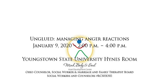 Unglued: Managing Anger Reactions