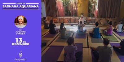 Vivência: Sadhana Aquariana - A prática fundamental de Kundalini Yoga