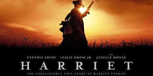 "FREE MOVIE SHOWING of ""HARRIET""!  A movie on the life of Harriet Tubman"