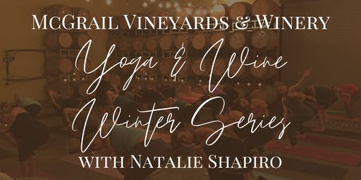 Barrel Room Yoga & Wine Winter Series with Natalie Shapiro at McGrail