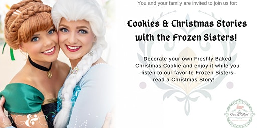 Cookies and Christmas Stories with the Frozen Sisters