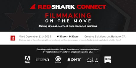 RedShark Connect LA: Filmmaking on the Move (Holiday Edition!) tickets