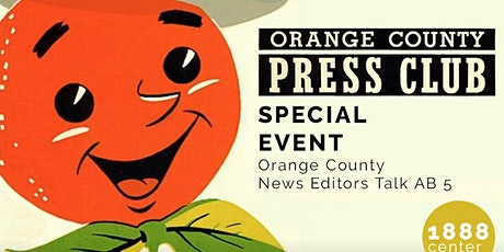 SPECIAL EVENT: Orange County News Editors Talk AB 5 tickets