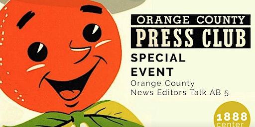 SPECIAL EVENT: Orange County News Editors Talk AB 5