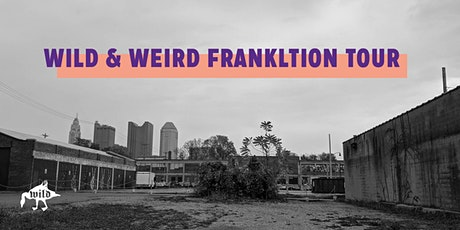 Wild and Weird Franklinton Tour tickets