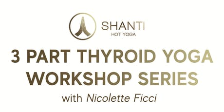 Thyroid Yoga® Workshop II - Stress Less! Healing Adrenal Fatigue with Yoga tickets