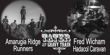 Tater and The Gravy Train with Fred Wicham Hadacol Caravan tickets