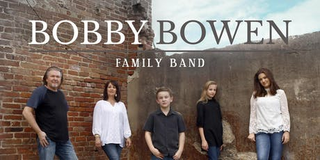 Bobby Bowen Family Concert In Westmoreland Tennessee tickets