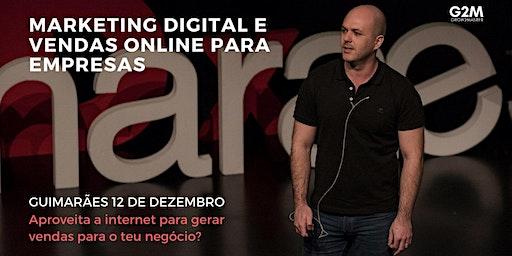 Workshop - Aproveita as oportunidades da Internet para gerar vendas
