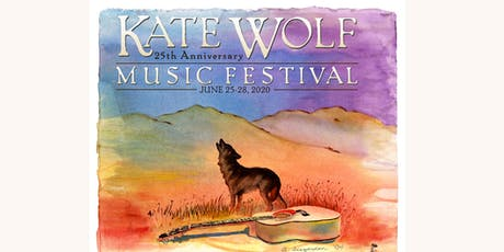 Kate Wolf Music Festival 2020 - 25th Anniversary tickets
