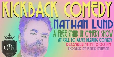 kickback Comedy with Nathan Lund tickets