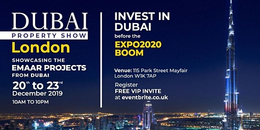 DUBAI PROPERTY SHOW LONDON | Showcasing the EMAAR projects from Dubai