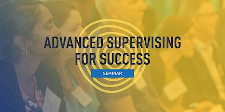 Advanced Supervising for Success tickets