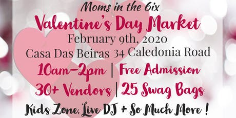 Moms in the 6ix Valentine's Day Market  tickets