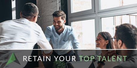 Retain Your Top Talent Workshop™  tickets