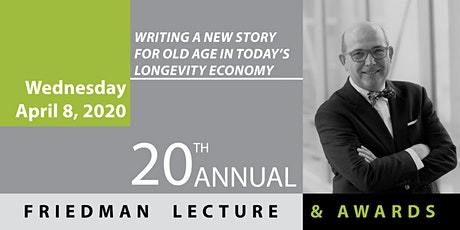 20th Annual Friedman Lecture & Awards tickets