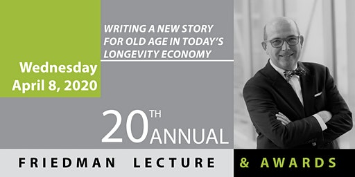 20th Annual Friedman Lecture & Awards