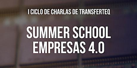 Summer School: Empresas 4.0 entradas