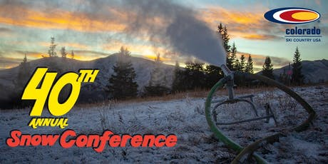 40th Annual Snowmaking and Slope Maintenance Conference & Trade Show tickets