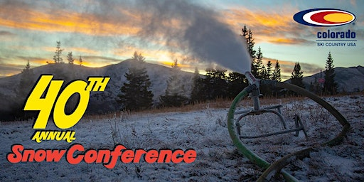 40th Annual Snowmaking and Slope Maintenance Conference & Trade Show