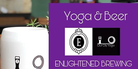 Yoga and Beer at Enlightened Brewing Co. tickets