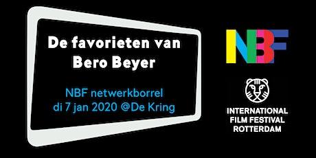 NBF netwerkborrel - IFFR Preview met Bero Beyer tickets