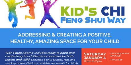 Kids Chi Feng Shui Way tickets