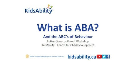 What is ABA?- ASD Workshop brought to you by KidsAbility tickets