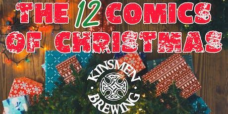 Kinsmen Presents : The 12 Comics Of Christmas : Night Three tickets