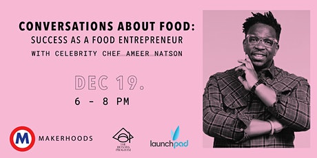 Conversations About Food: Success as a Food Entrepreneur tickets