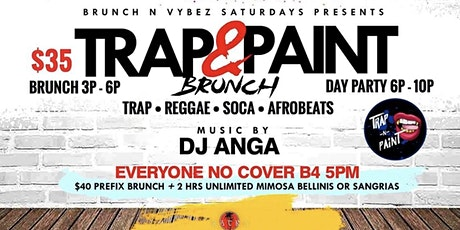 TRAP AND PAINT BRUNCH/DAY PARTY tickets
