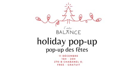 Atelier Balance Holiday Pop-up / Pop-up des fêtes tickets