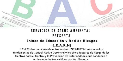 Clase Enlace de Educación y Red de Riesgos (LEARN)