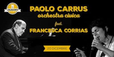 Paolo Carrus Orchestra Civica Feat. Francesca Corrias - Live at Jazzino