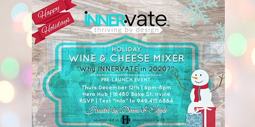 Innervate Holiday Wine and Cheese Mixer