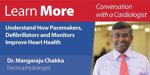 Learn More - Understand How Pacemakers, Defibrillators and Monitors Improve Heart Health