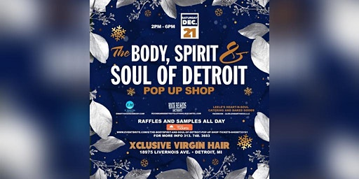 The Body,Spirit and Soul of Detroit Pop up shop