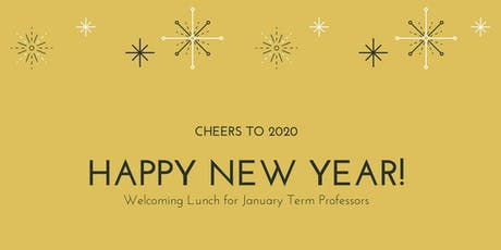 Welcoming Lunch for January Term Professors tickets